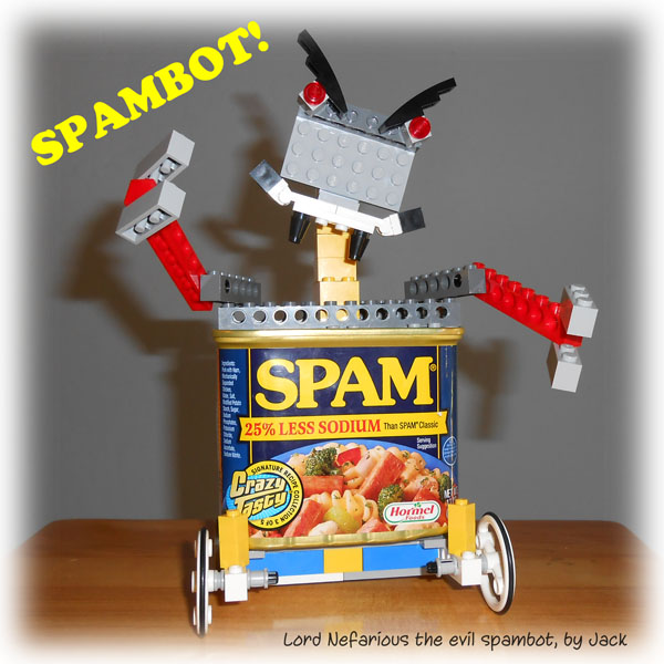 Lord Nefarious, the evil email harvester SPAMBOT!